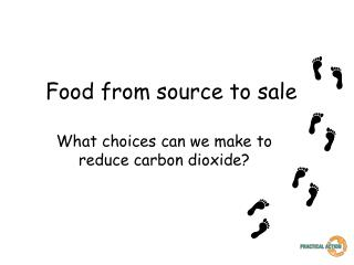 Food from source to sale