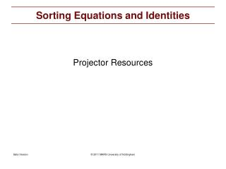 Sorting Equations and Identities