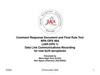 Comment Response Document and Final Rule Text NPA-OPS 48A (JAR-OPS 1)