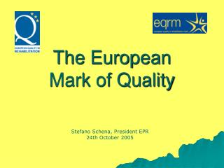 The European  Mark of Quality
