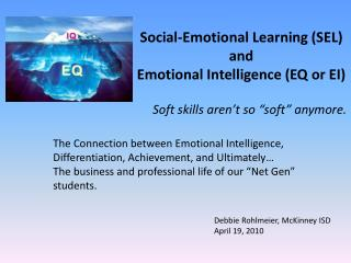 Social-Emotional Learning (SEL)  and  Emotional Intelligence (EQ or EI)