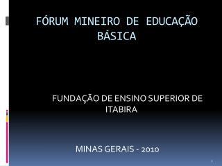FÓRUM MINEIRO DE EDUCAÇÃO BÁSICA