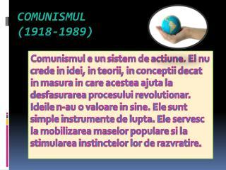 Comunismul (1918-1989)