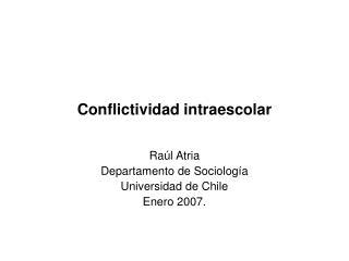 Conflictividad intraescolar