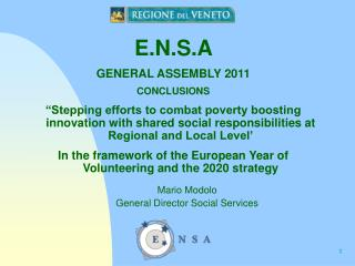 E.N.S.A  GENERAL ASSEMBLY 2011 CONCLUSIONS