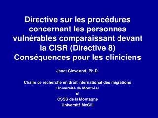 Janet Cleveland, Ph.D. Chaire de recherche en droit international des migrations