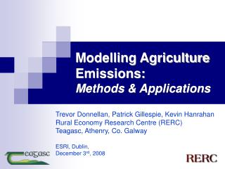 Modelling Agriculture  Emissions: Methods & Applications