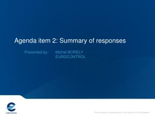 Agenda item 2: Summary of responses