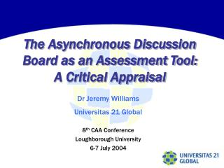 The Asynchronous Discussion Board as an Assessment Tool: A Critical Appraisal