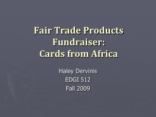 Fair Trade Products Fundraiser:  Cards from Africa