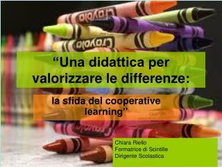 """""""Una didattica per valorizzare le differenze:"""