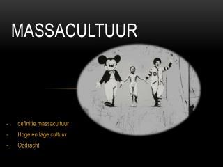 massacultuur