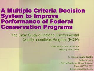 A Multiple Criteria Decision System to Improve Performance of Federal Conservation Programs