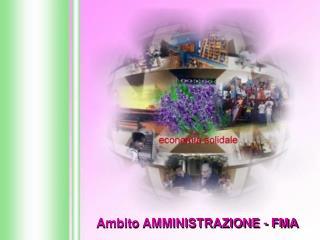 Ambito AMMINISTRAZIONE - FMA