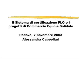 Il Sistema di certificazione FLO e i progetti di Commercio Equo e Solidale
