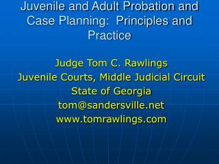 Juvenile and Adult Probation and Case Planning:  Principles and Practice