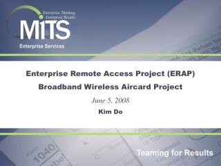 Enterprise Remote Access Project (ERAP) Broadband Wireless Aircard Project