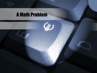 A Math Problem