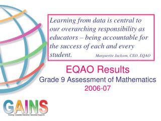 EQAO Results Grade 9 Assessment of Mathematics 2006-07