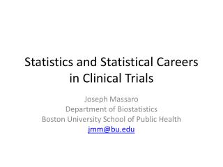 Statistics and Statistical Careers in Clinical Trials