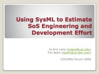 Using SysML to Estimate SoS Engineering and Development Effort