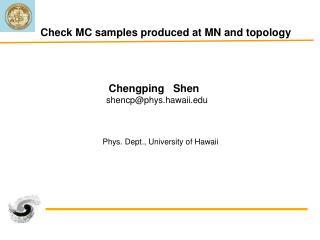 Chengping   Shen     shencp@phys.hawaii
