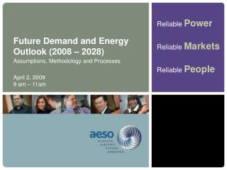 Future Demand and Energy Outlook (2008 – 2028)