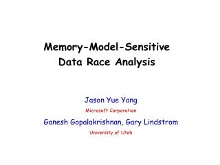 Memory-Model-Sensitive  Data Race Analysis