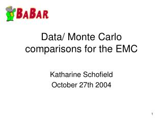 Data/ Monte Carlo comparisons for the EMC