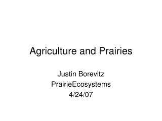 Agriculture and Prairies