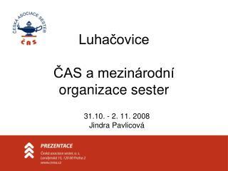 Luhačovice  ČAS a mezinárodní organizace sester