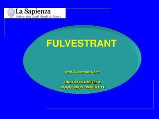 prof. Giuseppe Naso ONCOLOGIA MEDICA POLICLINICO UMBERTO I