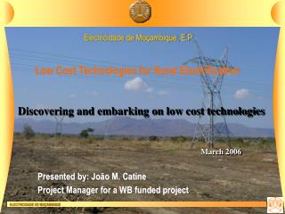Discovering and  embarking  on low cost technologies