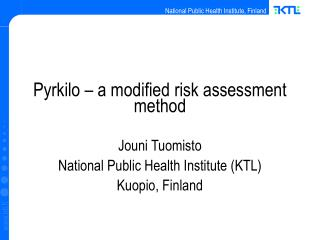 Pyrkilo – a modified risk assessment method