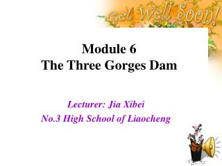 Module 6 The Three Gorges Dam