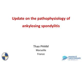 Update on the  pathophysiology  of  ankylosing spondylitis