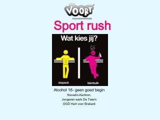 Sport rush