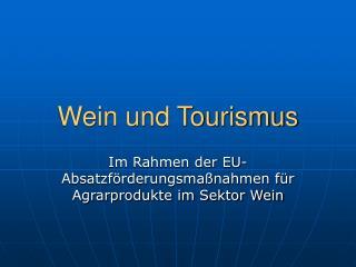 Wein und Tourismus