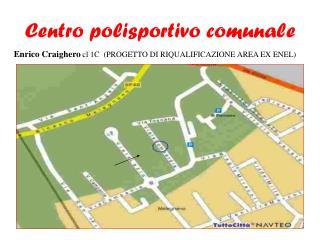 Centro polisportivo comunale