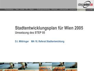 Stadtentwicklungsplan für Wien 2005  Umsetzung des STEP 05
