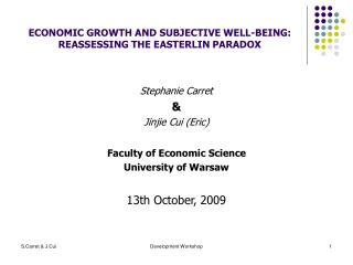 ECONOMIC GROWTH AND SUBJECTIVE WELL-BEING: REASSESSING THE EASTERLIN PARADOX