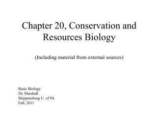 Chapter 20, Conservation and Resources Biology (Including material from external sources)