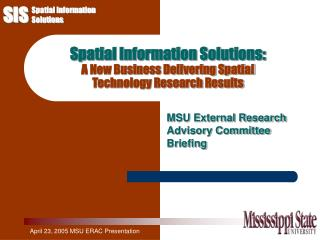 Spatial Information Solutions: A New Business Delivering Spatial  Technology Research Results