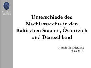 Unterschiede des Nachlassrechts in den Baltischen Staaten, Österreich und Deutschland