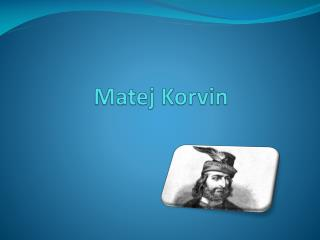 Matej  Korvin