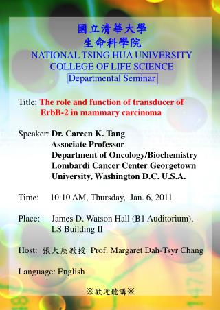 Title:  The role and function of transducer of               ErbB-2 in mammary carcinoma