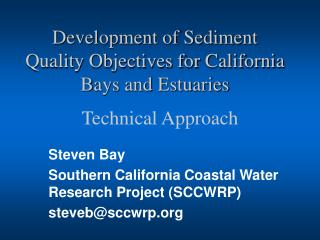 Development of Sediment  Quality Objectives for California Bays and Estuaries