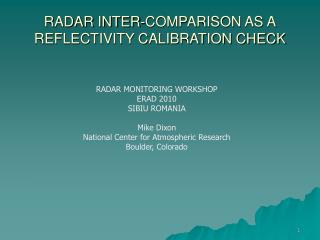 RADAR INTER-COMPARISON AS A REFLECTIVITY CALIBRATION CHECK