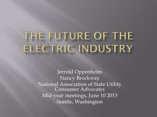 The Future of the Electric Industry