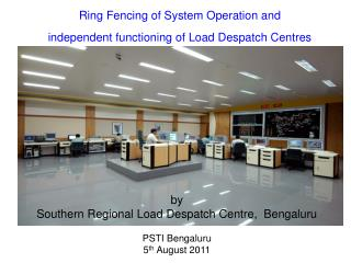Ring Fencing of System Operation and  independent functioning of Load Despatch Centres